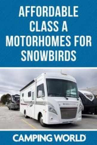 Affordable Class A Motorhomes for snowbirds