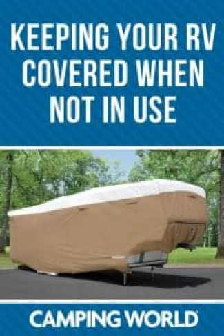 Keeping your RV covered when not in use