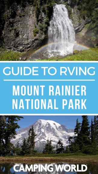 Camping World's Guide to RVing Mount Rainier National Park