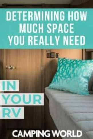 Determining how much space you really need in your RV