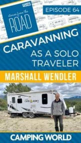 Caravanning as a solo traveler with Marshall Wendler
