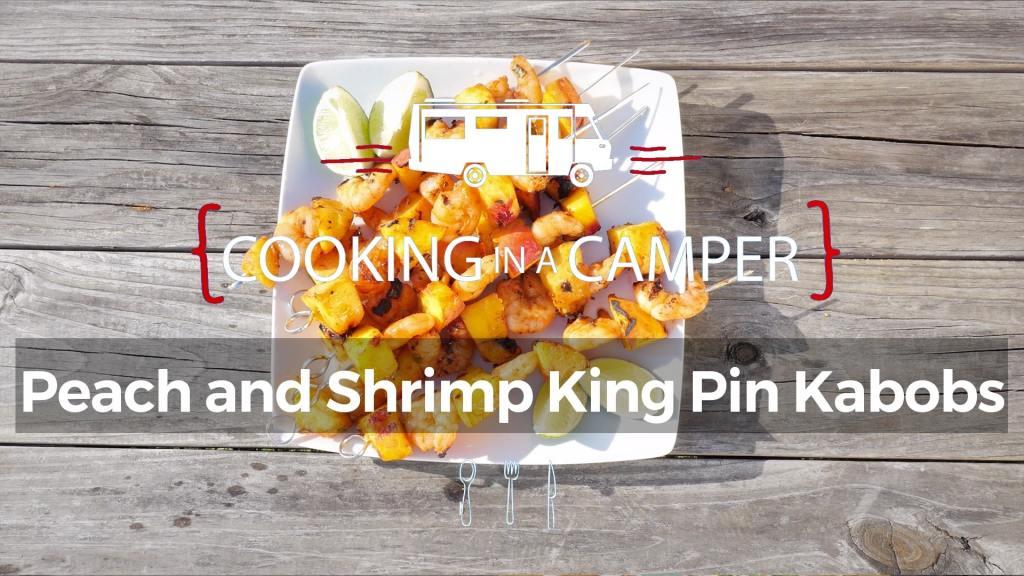 Peach and shrimp king pin kabobs