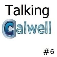 Talking Calwell #6