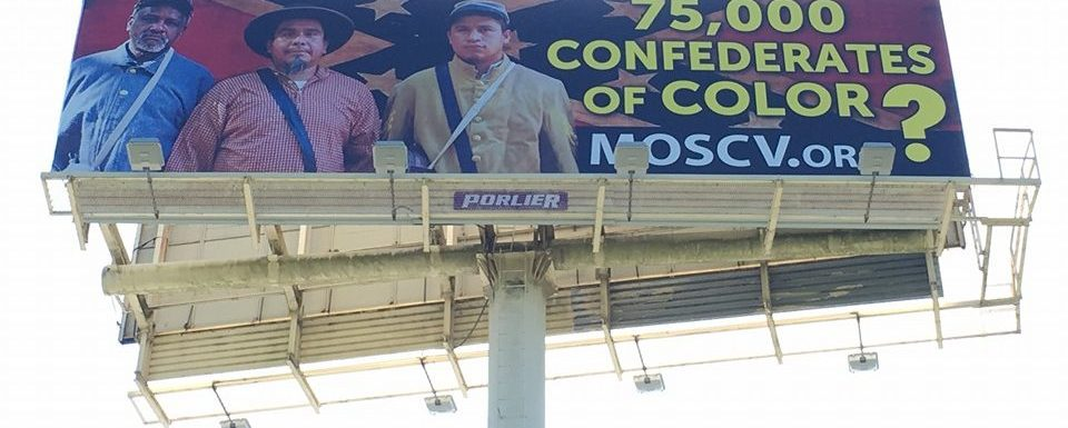 """75,000 Confederates of Color?"" on a Billboard"