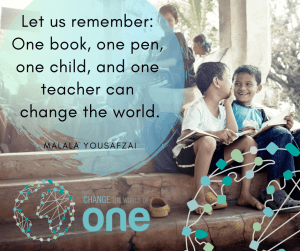 Let us remember_ One book, one pen, one child, and one teacher can change the world.
