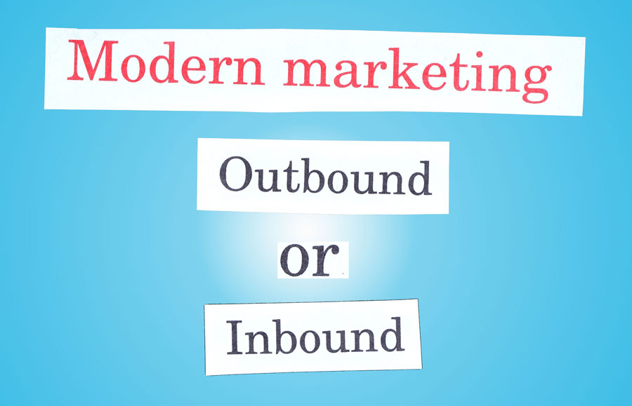 ▷ Between Inbound and Outbound Marketing: why choose? 2020