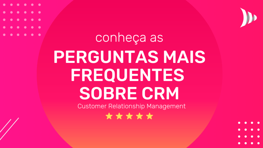 What is CRM - Frequently Asked Questions about CRM in Brazil