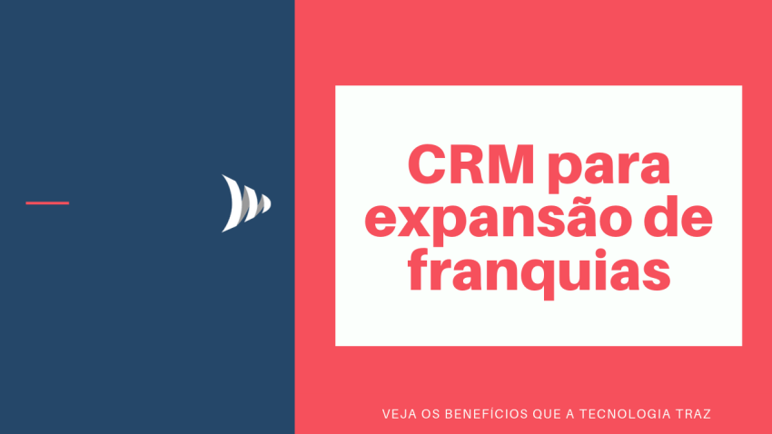 CRM for franchise expansion