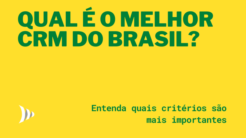 What is the best CRM in Brazil?