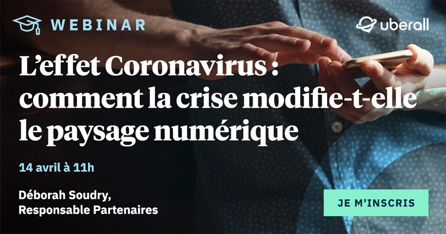 how is the crisis changing the digital landscape? Webinar Tuesday April 14 at 11:00 a.m. 2020 Guide