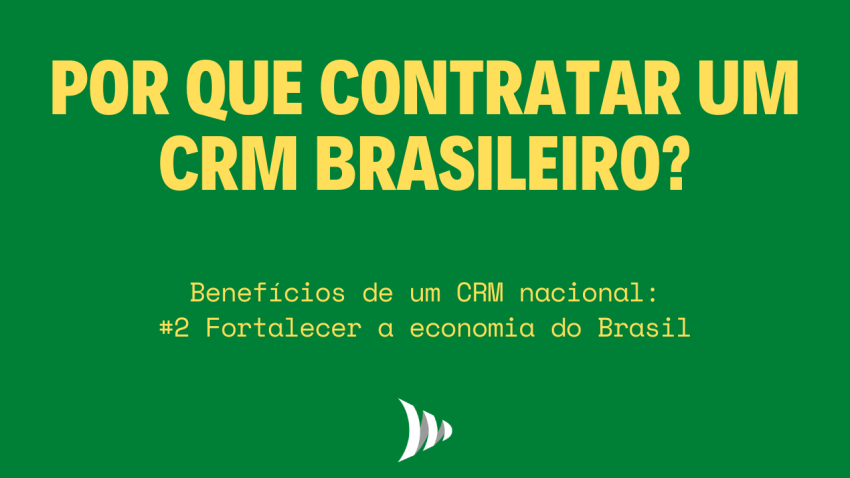 Brazilian CRM: why is it important to have a national CRM?