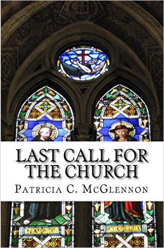 Last Call for the Church, Patricia C. McGlennon