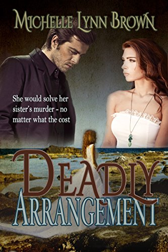 Deadly Arrangement, Michelle Lynn Brown