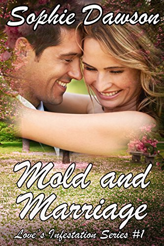 Mold and Marriage, Sophie Dawson