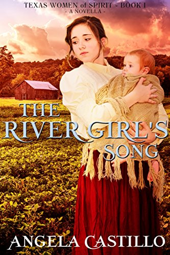 The River Girl's Song, Angela Castillo