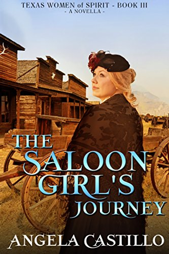 The Saloon Girl's Journey, Angela Castillo