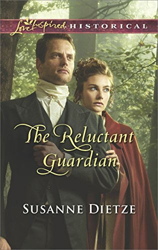 The Reluctant Guardian, Susanne Dietze