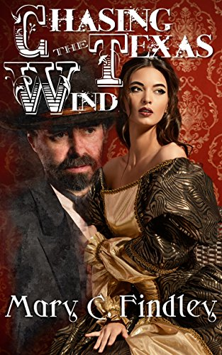 Chasing the Texas Wind, Mary C. Findley