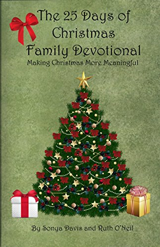 25 Days of Christmas Family Devotional, Ruth ONeil