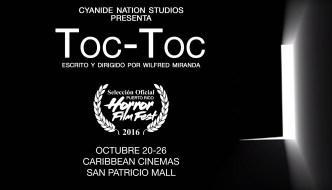 Toc-Toc – Selección Oficial del Puerto Rico Horror Film Fest 2016