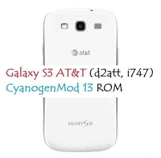 [CM13] Galaxy S3 AT&T CM13 MarshMallow Custom ROM