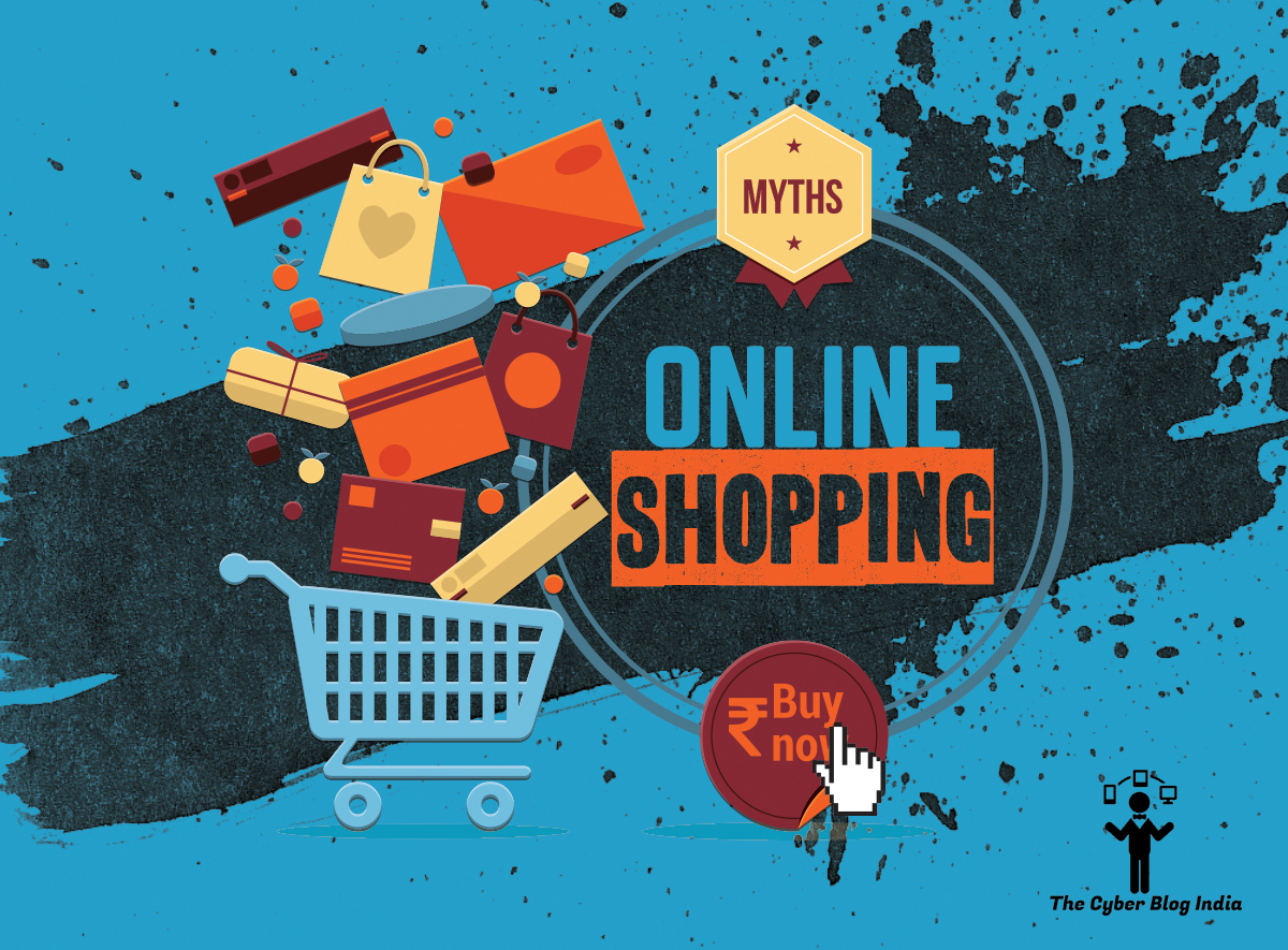27ac8527359 Digital India Myths  Online Shopping - The Cyber Blog India