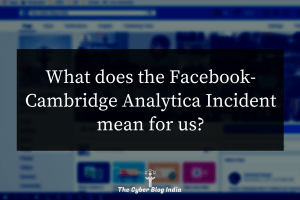 Facebook Cambridge Analytica Incident