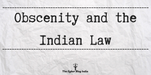 Obscenity & the Indian Law