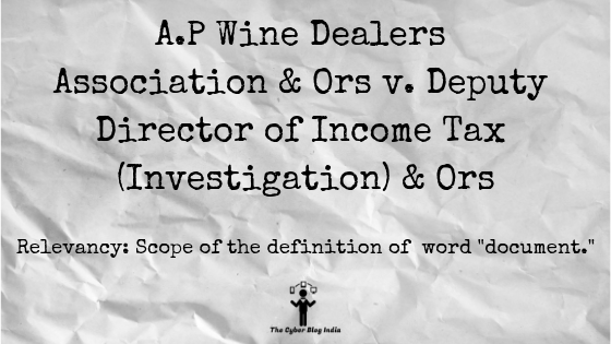 A.P Wine Dealers Association & Ors v. Deputy Director of Income Tax (Investigation) & Ors