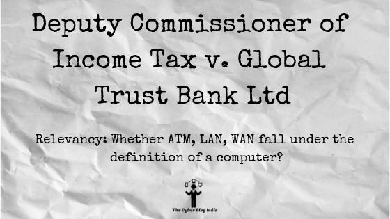 Deputy Commissioner of Income Tax v. Global Trust Bank Ltd