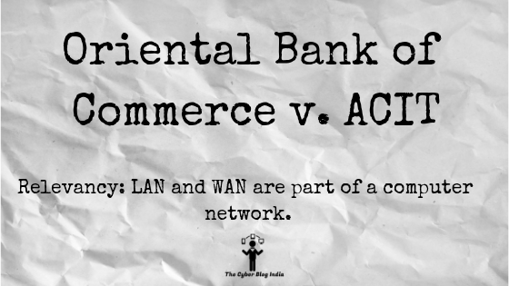 Oriental Bank of Commerce v. ACIT