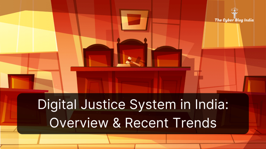 Digital Justice System in India_ Overview & Recent Trends