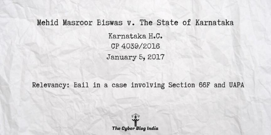 Mehid Masroor Biswas v. The State of Karnataka