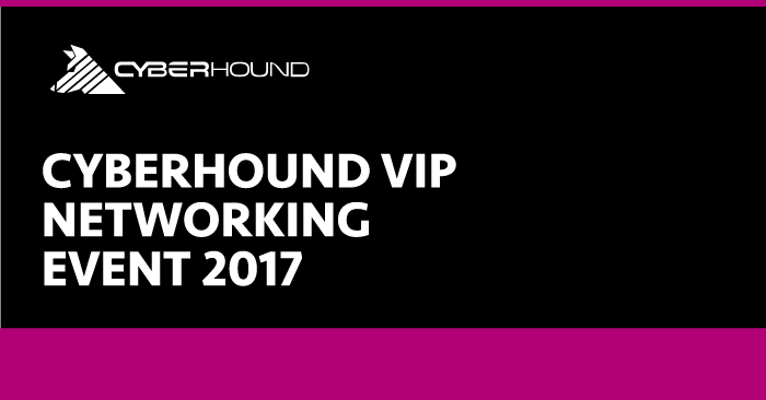 CyberHound's VIP Networking Event