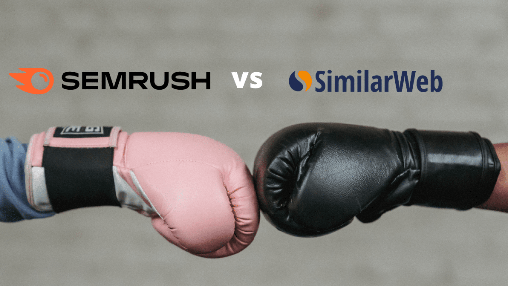 Semrush vs Similarweb - Featured image