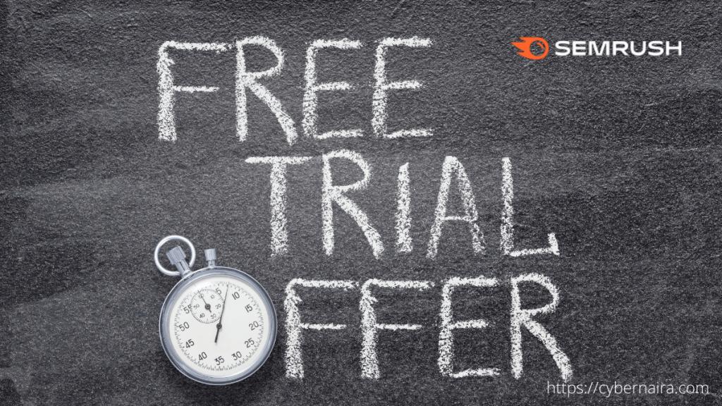 Get Semrush Free Trial Offer - 7-Days Pro And Guru Plan