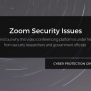 Zoom Security Issues Cyber Protection Group