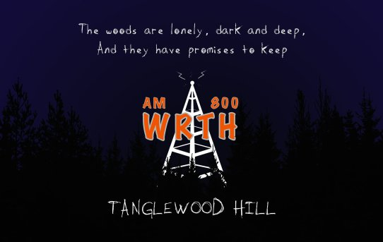 WRTH - Tanglewood Hill - Episode Four