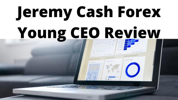 Jeremy Cash Forex Review