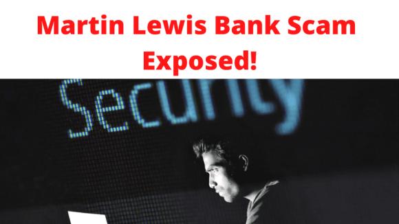 Martin Lewis Bank Scam