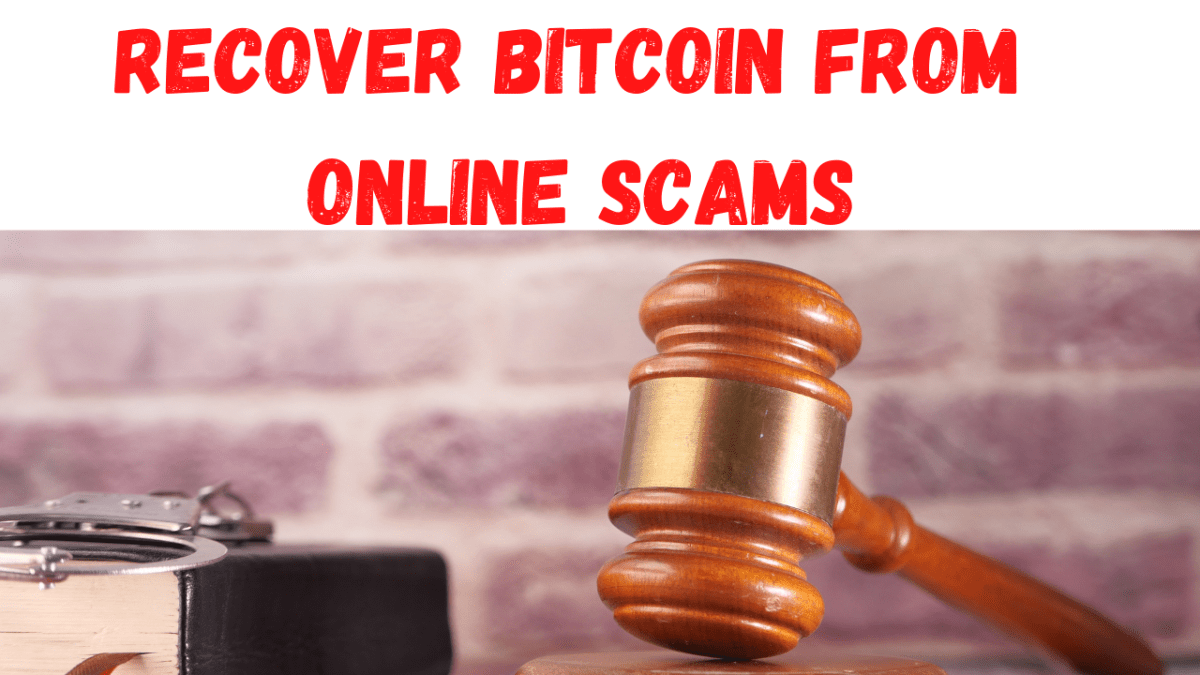 Recover Bitcoin From Online Scams