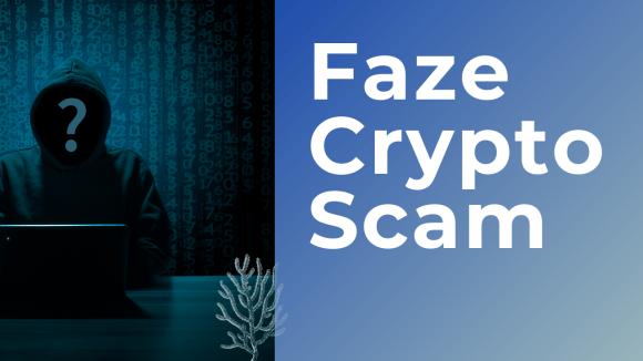 Faze Crypto Scam