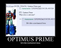 Optimus Prime - He's like a mechanical Jesus