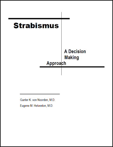 Strabismus: A Decision Making Approach