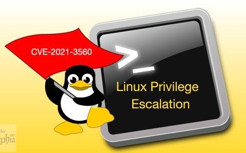 Linux Privilege Escalation Vulnerability (CVE-2021-3560)