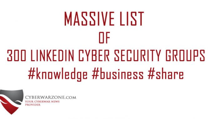 Massive list of 300 cyber security groups on LinkedIn you should know about