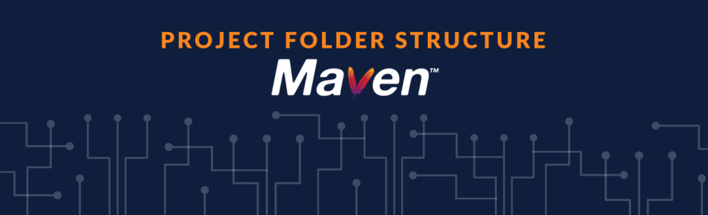 Maven - Project Folder Structure
