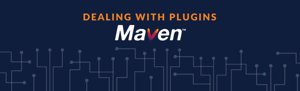 Maven - Dealing with Plugins