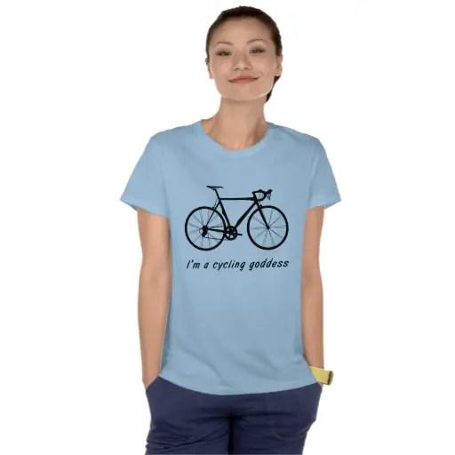 I'm A Cycling Goddess T-Shirt