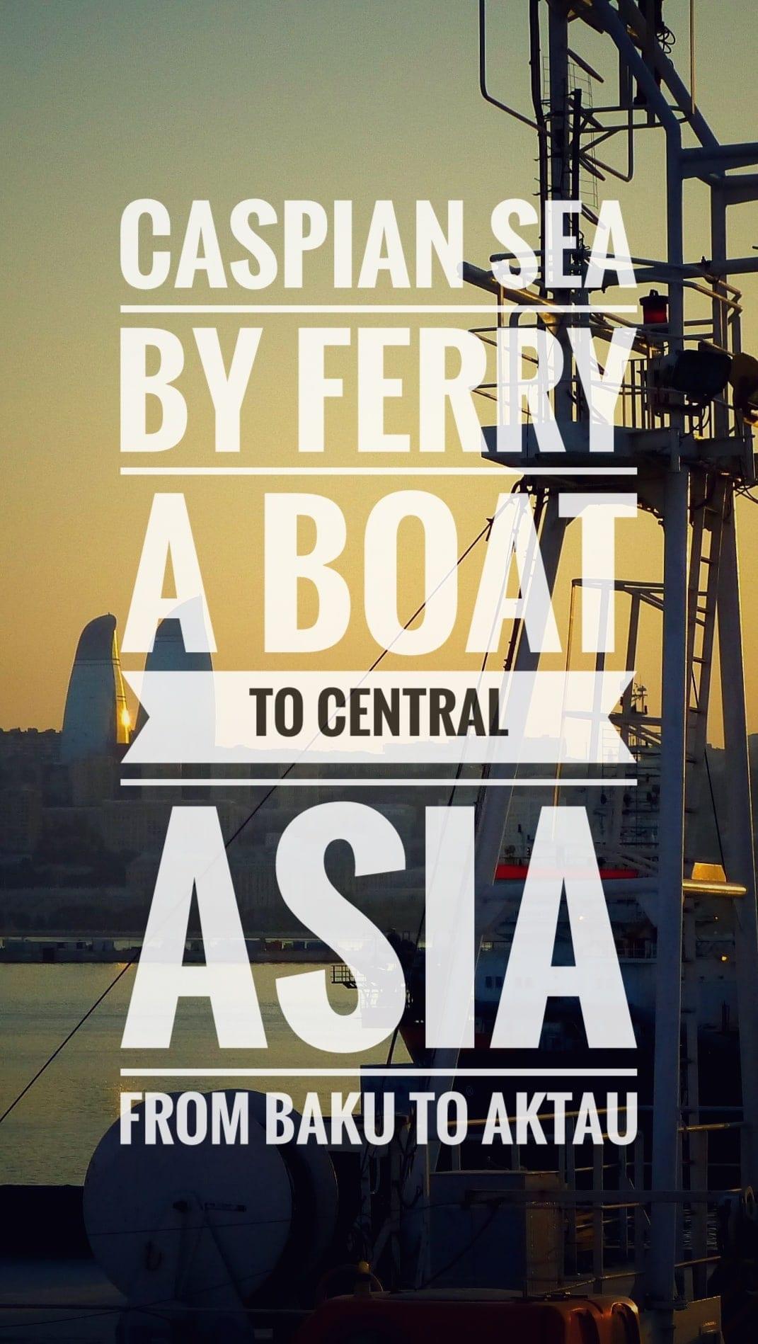 Caspian Ferry Baku Aktau